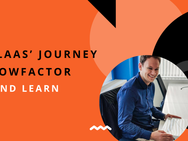 NIKOLAAS' JOURNEY AT FLOWFACTOR: LIVE AND LEARN